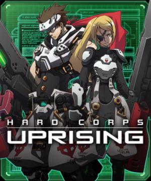Hard Corps: Uprising - Hard Corps: Uprising cover art