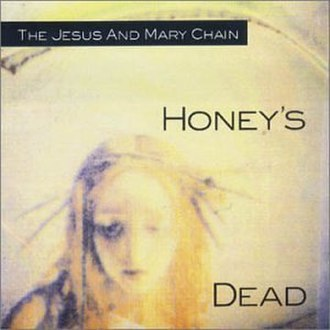 Honey's Dead - Image: Honey's Dead