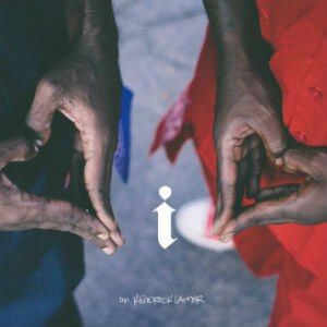 I (Kendrick Lamar song) - Image: I by Kendrick Lamar
