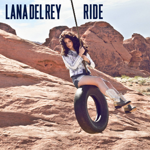 Ride (Lana Del Rey song)