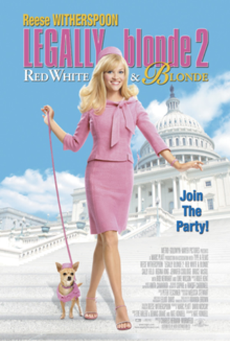 Legally Blonde 2: Red, White & Blonde - Theatrical release poster