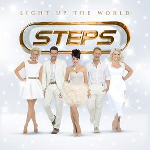 Light Up the World (Steps album) - Image: Light Up The World steps album 2012