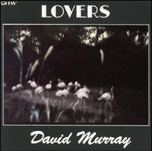 Lovers (David Murray album) - Image: Lovers (David Murray album)
