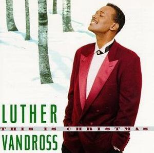 This Is Christmas (Luther Vandross album) - Image: Luther Vandross This Is Christmas album cover
