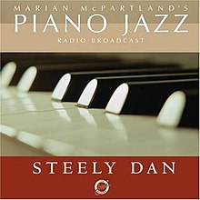 Marian McPartland's Piano Jazz with guests Steely Dan.jpg