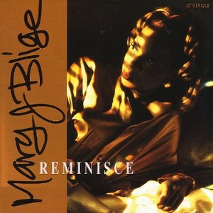 Reminisce (song) - Image: Mary J. Blige Reminisce