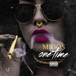 One Time (Migos song) - Image: Migos One Time