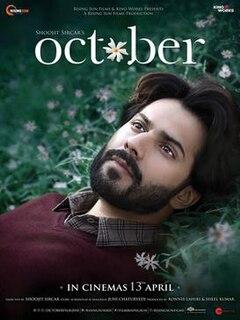 <i>October</i> (2018 film) 2018 film by Shoojit Sircar
