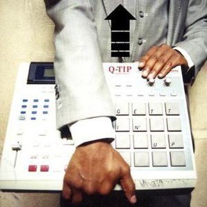 Gettin' Up - Image: Q Tip Gettin'Up