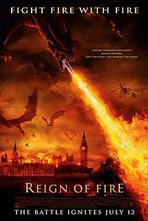 <i>Reign of Fire</i> (film) 2002 film by Rob Bowman