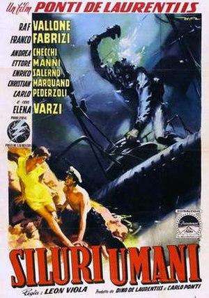Human Torpedoes (1954 film) - Image: Siluri umani