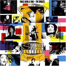 Siouxsie & the Banshees-Twice Upon a Time The Singles.jpg