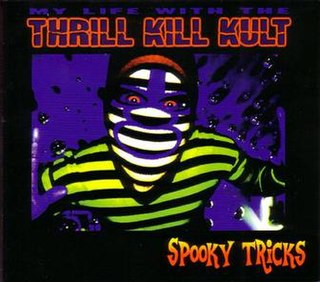 <i>Spooky Tricks</i> album by My Life with the Thrill Kill Kult