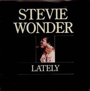 Lately (Stevie Wonder song) - Image: Stevie Wonder Lately Single