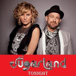 Tonight (Sugarland song) - Image: Sugarland Tonight single