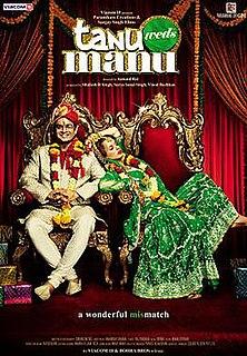 <i>Tanu Weds Manu</i> 2011 film by Anand L. Rai