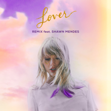 Taylor Swift feat. Shawn Mendes - Lover (Remix).png