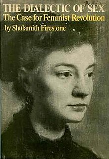 <i>The Dialectic of Sex</i> 1970 book by Shulamith Firestone