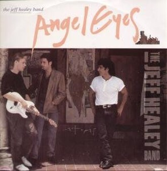 Angel Eyes (The Jeff Healey Band song) - Image: The Jeff Healey Band Angel Eyes Cover