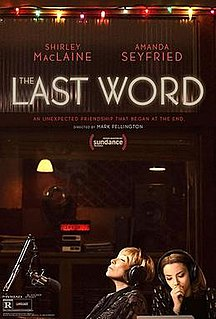<i>The Last Word</i> (2017 film) 2016 film by Mark Pellington