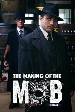 The Making Of The Mob Chicago Wikipedia