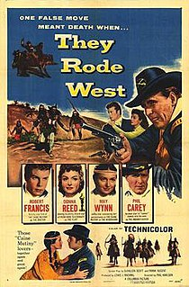 <i>They Rode West</i> 1954 film by Phil Karlson