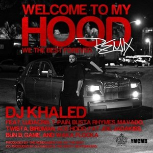 Welcome to My Hood - Image: WTMH remix