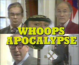 Whoops Apocalypse - Opening titles