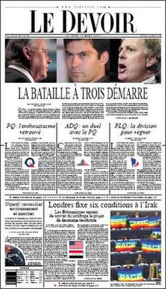 Le Devoir - The battle of three begins. Le Devoir on the 2003 Quebec election.