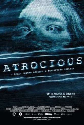 Atrocious (film) - Theatrical release poster