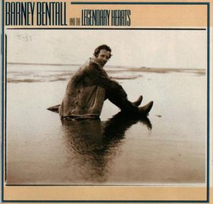 Barney Bentall and the Legendary Hearts (album)