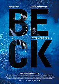 <i>Beck: The Eye of the Storm</i> 2009 film by Harald Hamrell