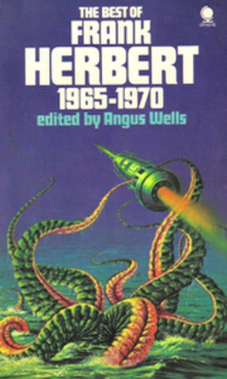 The Best of Frank Herbert - Short story collection.