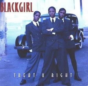 Treat U Right - Image: Black Girl