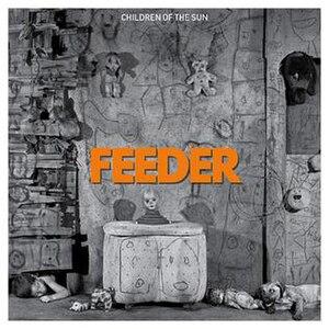 Children of the Sun (Feeder song) - Image: Children of the Sun (Feeder single cover)