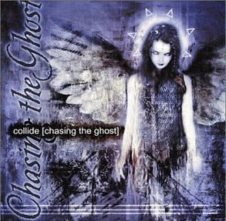 Chasing the Ghost - Image: Collide Chasing the Ghost