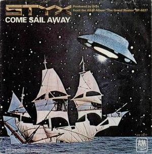 Come Sail Away - Image: Come Sail Away Styx