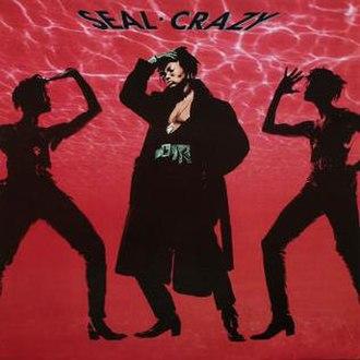 Crazy (Seal song) - Image: Crazysealsingle