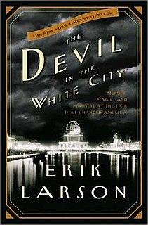 <i>The Devil in the White City</i> Book by Erik Larson