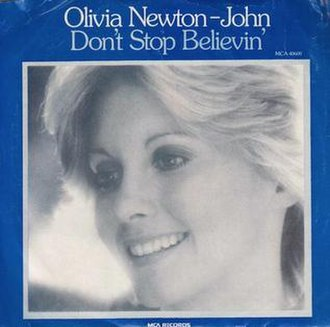 Don't Stop Believin' (Olivia Newton-John song) - Image: Don't Stop Believin' Olivia Newton John
