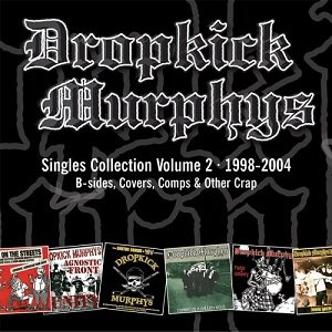 Singles Collection, Volume 2 - Image: Dropkick Murphys Singles Collection Vol 2