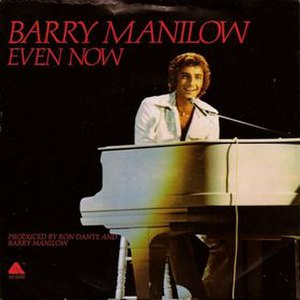 Even Now (Barry Manilow song) - Image: Even Now cover