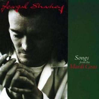 Songs from the Mardi Gras - Image: Feargalsharkey songsfromthemardigra s