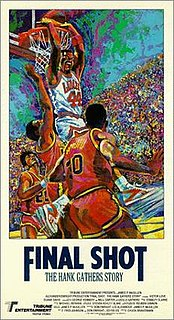 <i>Final Shot: The Hank Gathers Story</i> 1992 television film directed by Charles Braverman