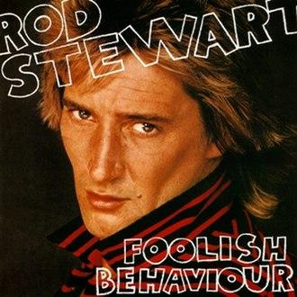 Foolish Behaviour - Image: Foolish Behaviour