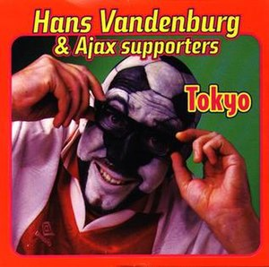 Tokyo (Hans Vandenburg song) - Image: Hans Vandenburg & Ajax Supporters Tokyo (cover)