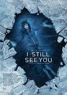<i>I Still See You</i> (film)