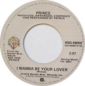 I Wanna Be Your Lover - Image: I Wanna Be Your Lover by Prince US vinyl 1979