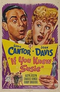 <i>If You Knew Susie</i> (film) 1948 film by Gordon Douglas