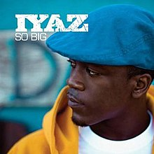 So big iyaz song download.
